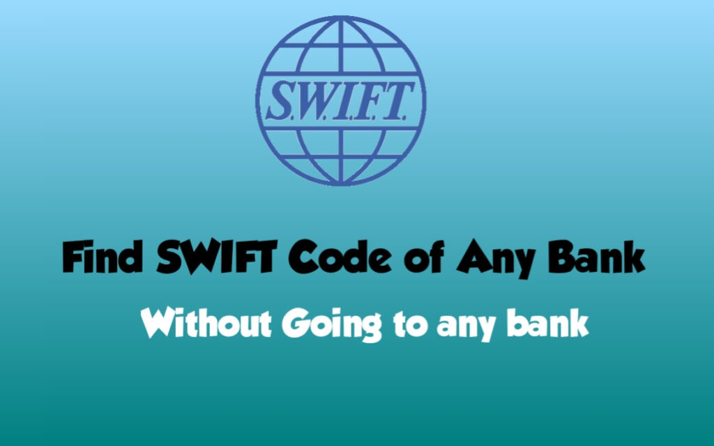 SWIFT CODE कैसे find करें | How to Find SWIFT CODE of any Bank easily